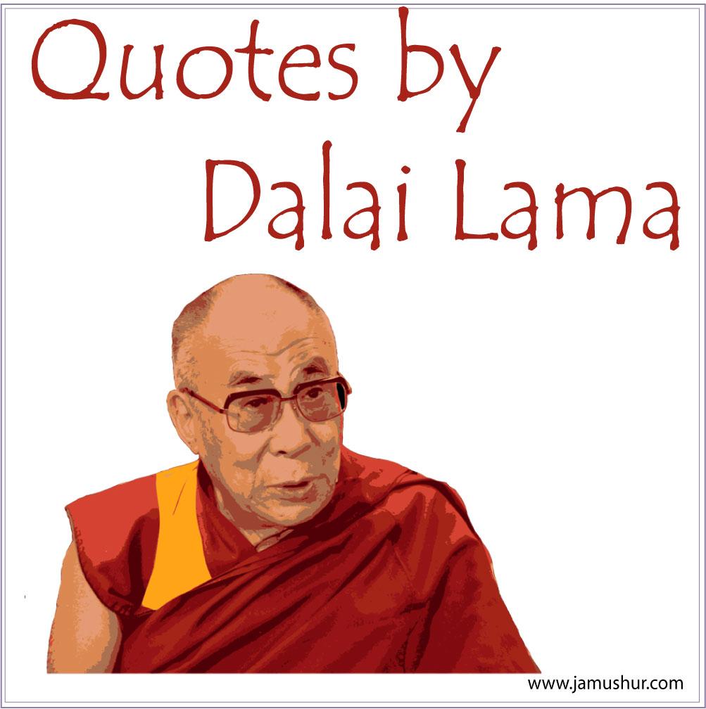 Dalai Lama Quotes – Jamushur